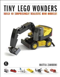 Tiny Lego Wonders: Build 40 Surprisingly Realistic Mini-models! (Hardcover)
