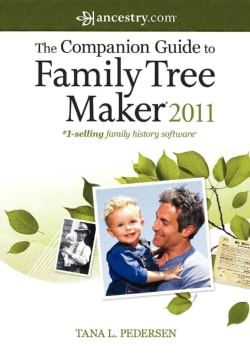 The Companion Guide to Family Tree Maker 2011 (Paperback)
