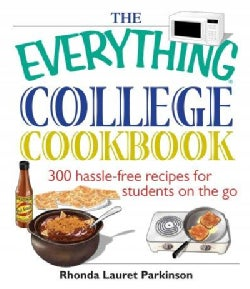 The Everything College Cookbook: 300 Hassle-Free Recipes For Students On The Go (Paperback)