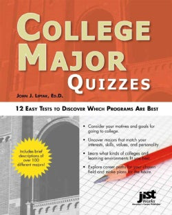 College Major Quizzes: 12 Easy Tests to Discover Which Programs Are Best (Paperback)
