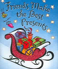 Friends Make the Best Presents (Hardcover)