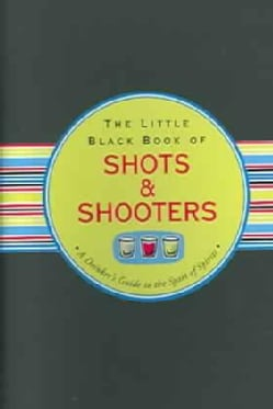 Little Black Book of Shots & Shooters (Paperback)