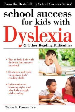 School success for kids with Dyslexia & other reading difficulties (Paperback)