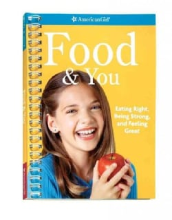 Food & You: Eating Right, Being Strong, and Feeling Great (Paperback)