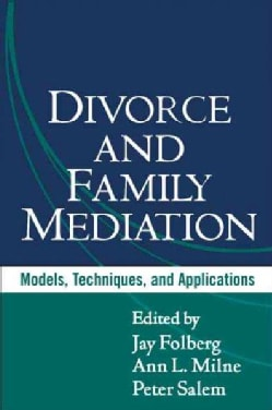 Divorce and Family Mediation: Models, Techniques, and Applications (Hardcover)