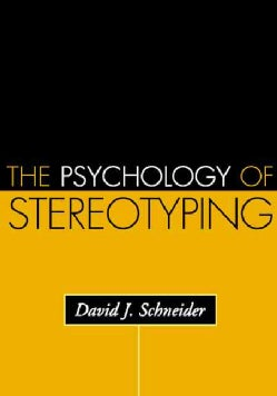 The Psychology Of Stereotyping (Paperback)