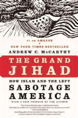The Grand Jihad: How Islam and the Left Sabotage America (Paperback)