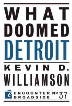 What Doomed Detroit (Paperback)
