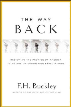 The Way Back: Restoring the Promise of America (Hardcover)