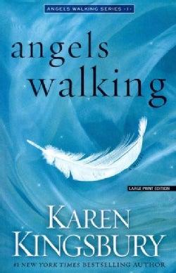 Angels Walking (Paperback)