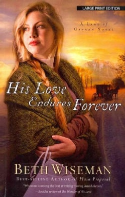 His Love Endures Forever: A Land of Canaan Novel (Paperback)