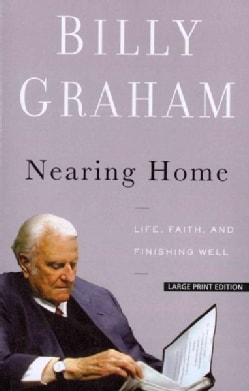 Nearing Home: Life, Faith, and Finishing Well (Paperback)