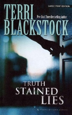 Truth-Stained Lies (Paperback)