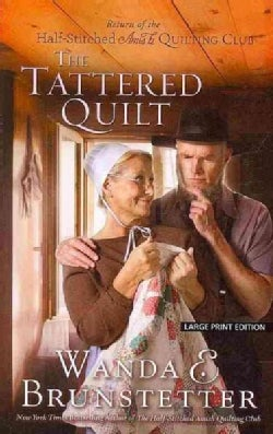 The Tattered Quilt: Return of the Half-Stitched Amish Quilting Club (Paperback)