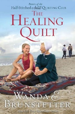 The Healing Quilt: Return of the Half-stitched Amish Quilting Club (Paperback)