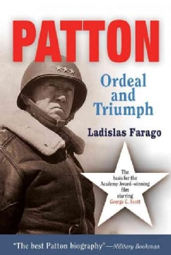 Patton: Ordeal And Triumph (Paperback)