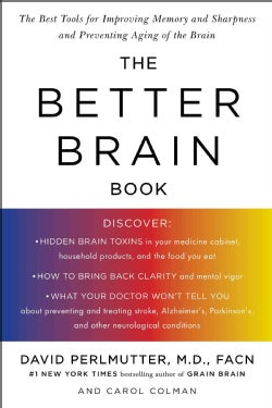 The Better Brain Book: The Best Tools for Improving Memory and Sharpness and for Preventing Agining of the Brain (Paperback)