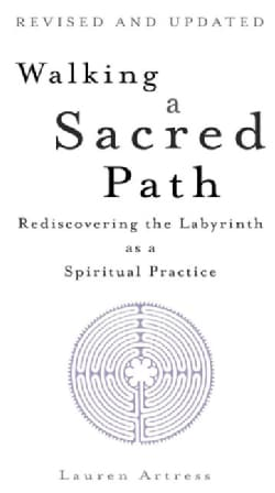 Walking a Sacred Path: Rediscovering the Labyrinth As a Spiritual Practice (Paperback)