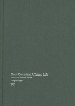 Good Company: A Tramp Life (Hardcover)