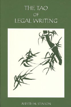 The Tao of Legal Writing (Paperback)