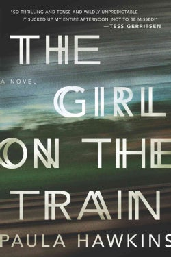 The Girl on the Train (Hardcover)