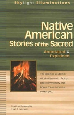 Native American Stories of the Sacred: Annotated & Explained (Paperback)
