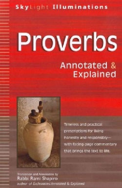 Proverbs: Annotated & Explained (Paperback)