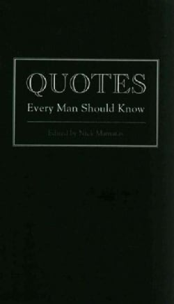 Quotes Every Man Should Know (Hardcover)