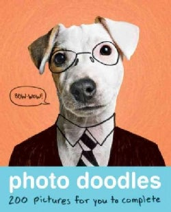 Photo Doodles: 200 Pictures for You to Complete (Paperback)