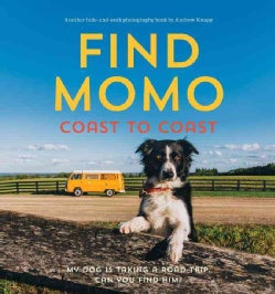 Find Momo Coast to Coast: My Dog Is Taking A Road Trip. Can You Find Him? (Paperback)