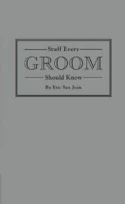 Stuff Every Groom Should Know (Hardcover)