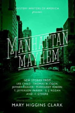 Manhattan Mayhem: New Crime Stories from Mystery Writers of America New Crime Stories from Mystery Writers of Ame... (Paperback)