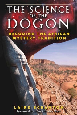 The Science of the Dogon: Decoding the African Mystery Tradition (Paperback)