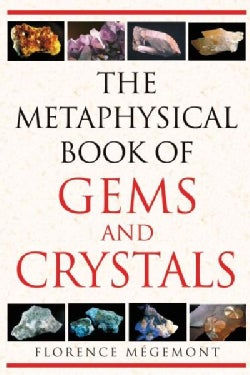 The Metaphysical Book of Gems and Crystals (Paperback)