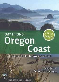 Day Hiking Oregon Coast: Beaches, Headlands, Oregon Coast Trail (Paperback)