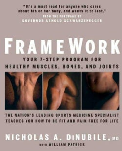 Framework: Your 7-Step Program For Healthy Muscles, Bones, And Joints (Paperback)
