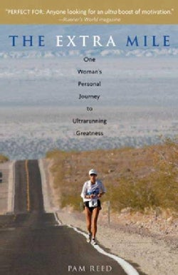 The Extra Mile: One Woman's Personal Journey to Ultrarunning Greatness (Paperback)
