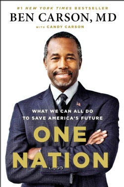 One Nation: What We Can All Do to Save America's Future (Hardcover)