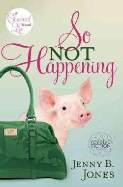 So Not Happening (Paperback)