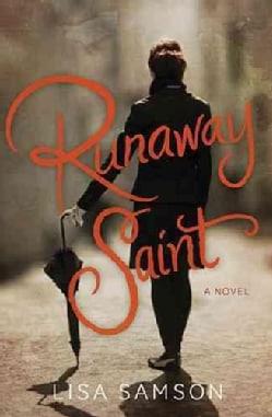 Runaway Saint (Paperback)