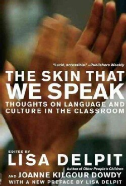 Skin That We Speak: Thoughts on Language and Culture in the Classroom (Paperback)