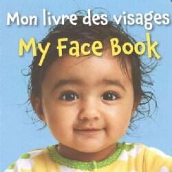 Mon livre des visages / My Face Book (Board book)