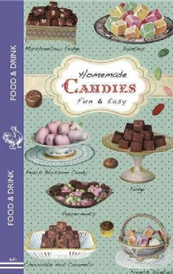 Homemade Candies: Fun and Easy (Paperback)