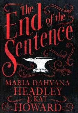 The End of the Sentence (Hardcover)