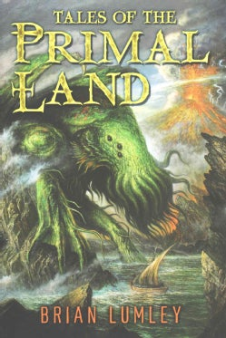 Tales of the Primal Land (Hardcover)
