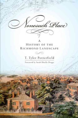 Nonesuch Place: A History of the Richmond Landscape (Paperback) - Thumbnail 0