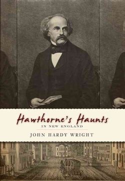 Hawthorne's Haunts in New England (Paperback)