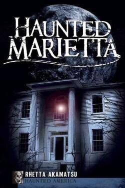 Haunted Marietta (Paperback)
