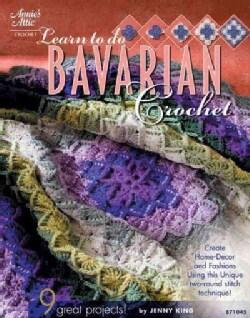 Learn to Do Bavarian Crochet (Paperback)