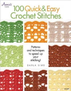 100 Quick & Easy Crochet Stitches (Paperback)